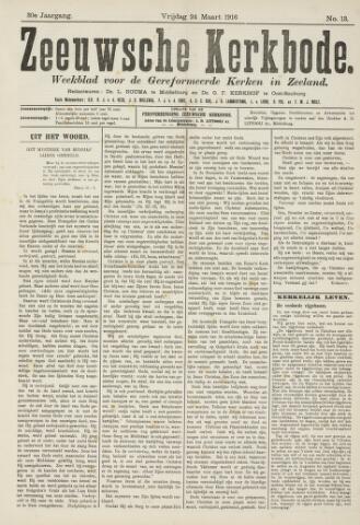 Zeeuwsche kerkbode, weekblad gewijd aan de belangen der gereformeerde kerken/ Zeeuwsch kerkblad 1916-03-24