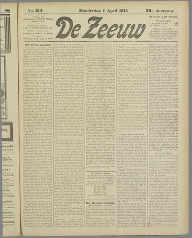 De Zeeuw. Christelijk-historisch nieuwsblad voor Zeeland 1915-04-01