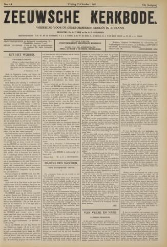 Zeeuwsche kerkbode, weekblad gewijd aan de belangen der gereformeerde kerken/ Zeeuwsch kerkblad 1940-10-25