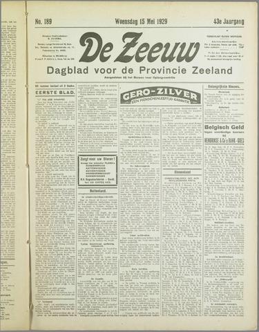 De Zeeuw. Christelijk-historisch nieuwsblad voor Zeeland 1929-05-15