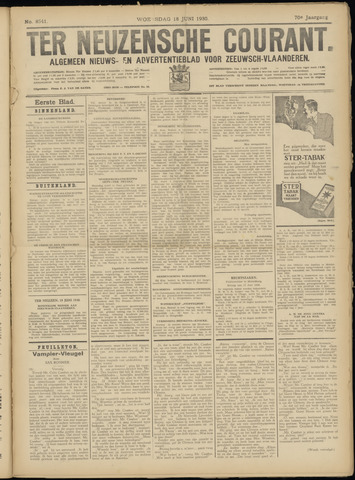 Ter Neuzensche Courant. Algemeen Nieuws- en Advertentieblad voor Zeeuwsch-Vlaanderen / Neuzensche Courant ... (idem) / (Algemeen) nieuws en advertentieblad voor Zeeuwsch-Vlaanderen 1930-06-18