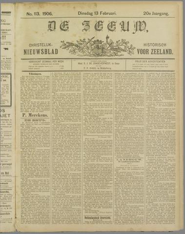 De Zeeuw. Christelijk-historisch nieuwsblad voor Zeeland 1906-02-13