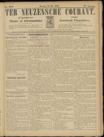 Ter Neuzensche Courant. Algemeen Nieuws- en Advertentieblad voor Zeeuwsch-Vlaanderen / Neuzensche Courant ... (idem) / (Algemeen) nieuws en advertentieblad voor Zeeuwsch-Vlaanderen 1898-05-24
