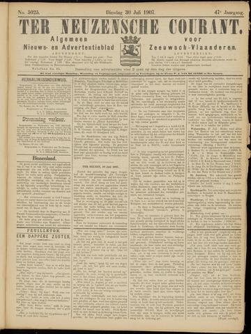 Ter Neuzensche Courant. Algemeen Nieuws- en Advertentieblad voor Zeeuwsch-Vlaanderen / Neuzensche Courant ... (idem) / (Algemeen) nieuws en advertentieblad voor Zeeuwsch-Vlaanderen 1907-07-30