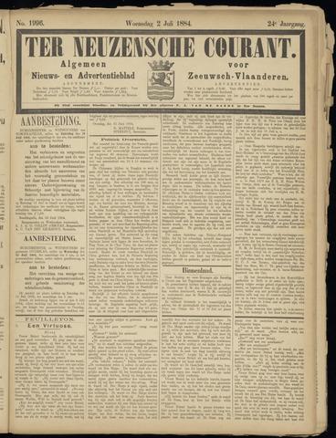 Ter Neuzensche Courant. Algemeen Nieuws- en Advertentieblad voor Zeeuwsch-Vlaanderen / Neuzensche Courant ... (idem) / (Algemeen) nieuws en advertentieblad voor Zeeuwsch-Vlaanderen 1884-07-02
