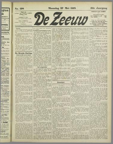 De Zeeuw. Christelijk-historisch nieuwsblad voor Zeeland 1918-05-27