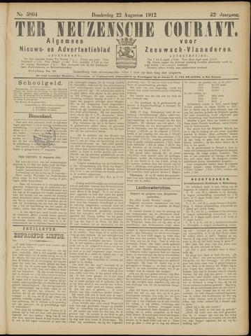 Ter Neuzensche Courant. Algemeen Nieuws- en Advertentieblad voor Zeeuwsch-Vlaanderen / Neuzensche Courant ... (idem) / (Algemeen) nieuws en advertentieblad voor Zeeuwsch-Vlaanderen 1912-08-22