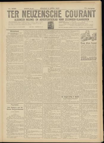 Ter Neuzensche Courant. Algemeen Nieuws- en Advertentieblad voor Zeeuwsch-Vlaanderen / Neuzensche Courant ... (idem) / (Algemeen) nieuws en advertentieblad voor Zeeuwsch-Vlaanderen 1937-04-09
