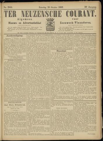 Ter Neuzensche Courant. Algemeen Nieuws- en Advertentieblad voor Zeeuwsch-Vlaanderen / Neuzensche Courant ... (idem) / (Algemeen) nieuws en advertentieblad voor Zeeuwsch-Vlaanderen 1892-10-29