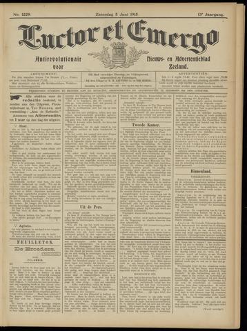 Luctor et Emergo. Antirevolutionair nieuws- en advertentieblad voor Zeeland / Zeeuwsch-Vlaanderen. Orgaan ter verspreiding van de christelijke beginselen in Zeeuwsch-Vlaanderen 1915-06-05