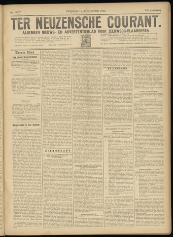 Ter Neuzensche Courant. Algemeen Nieuws- en Advertentieblad voor Zeeuwsch-Vlaanderen / Neuzensche Courant ... (idem) / (Algemeen) nieuws en advertentieblad voor Zeeuwsch-Vlaanderen 1933-08-11