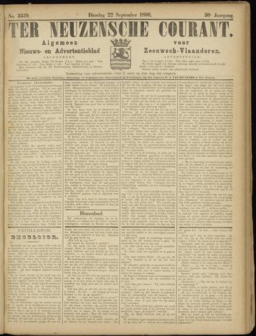 Ter Neuzensche Courant. Algemeen Nieuws- en Advertentieblad voor Zeeuwsch-Vlaanderen / Neuzensche Courant ... (idem) / (Algemeen) nieuws en advertentieblad voor Zeeuwsch-Vlaanderen 1896-09-22