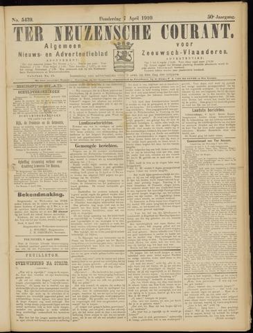 Ter Neuzensche Courant. Algemeen Nieuws- en Advertentieblad voor Zeeuwsch-Vlaanderen / Neuzensche Courant ... (idem) / (Algemeen) nieuws en advertentieblad voor Zeeuwsch-Vlaanderen 1910-04-07