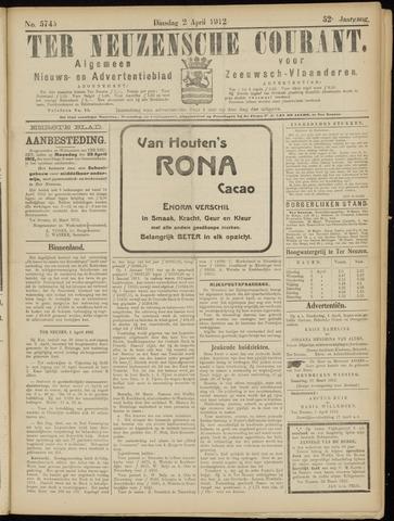 Ter Neuzensche Courant. Algemeen Nieuws- en Advertentieblad voor Zeeuwsch-Vlaanderen / Neuzensche Courant ... (idem) / (Algemeen) nieuws en advertentieblad voor Zeeuwsch-Vlaanderen 1912-04-02