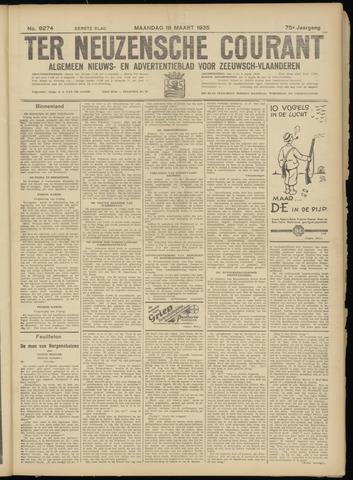 Ter Neuzensche Courant. Algemeen Nieuws- en Advertentieblad voor Zeeuwsch-Vlaanderen / Neuzensche Courant ... (idem) / (Algemeen) nieuws en advertentieblad voor Zeeuwsch-Vlaanderen 1935-03-18