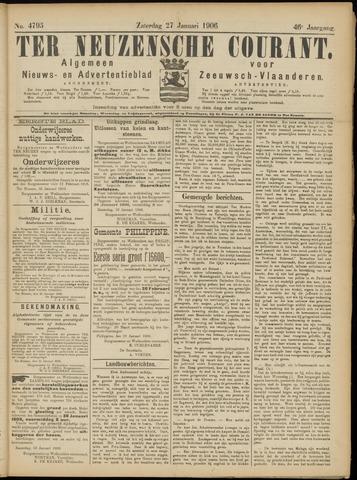 Ter Neuzensche Courant. Algemeen Nieuws- en Advertentieblad voor Zeeuwsch-Vlaanderen / Neuzensche Courant ... (idem) / (Algemeen) nieuws en advertentieblad voor Zeeuwsch-Vlaanderen 1906-01-27