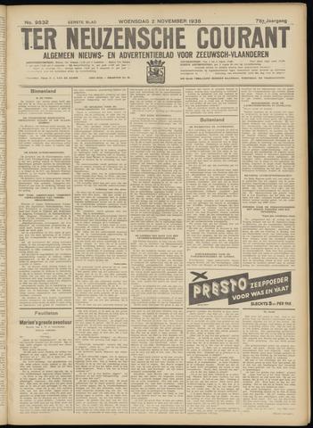 Ter Neuzensche Courant. Algemeen Nieuws- en Advertentieblad voor Zeeuwsch-Vlaanderen / Neuzensche Courant ... (idem) / (Algemeen) nieuws en advertentieblad voor Zeeuwsch-Vlaanderen 1938-11-02