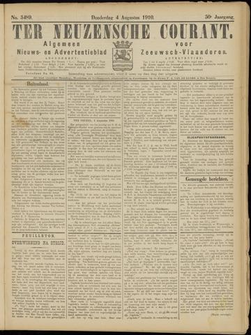 Ter Neuzensche Courant. Algemeen Nieuws- en Advertentieblad voor Zeeuwsch-Vlaanderen / Neuzensche Courant ... (idem) / (Algemeen) nieuws en advertentieblad voor Zeeuwsch-Vlaanderen 1910-08-04