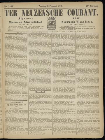 Ter Neuzensche Courant. Algemeen Nieuws- en Advertentieblad voor Zeeuwsch-Vlaanderen / Neuzensche Courant ... (idem) / (Algemeen) nieuws en advertentieblad voor Zeeuwsch-Vlaanderen 1886-02-06