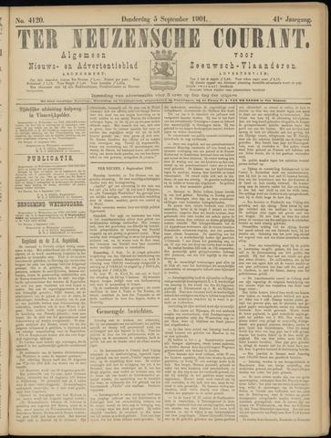 Ter Neuzensche Courant. Algemeen Nieuws- en Advertentieblad voor Zeeuwsch-Vlaanderen / Neuzensche Courant ... (idem) / (Algemeen) nieuws en advertentieblad voor Zeeuwsch-Vlaanderen 1901-09-05