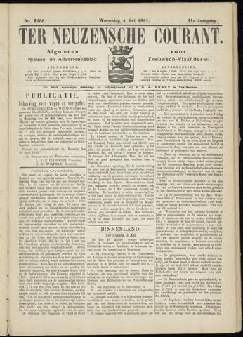 Ter Neuzensche Courant. Algemeen Nieuws- en Advertentieblad voor Zeeuwsch-Vlaanderen / Neuzensche Courant ... (idem) / (Algemeen) nieuws en advertentieblad voor Zeeuwsch-Vlaanderen 1881-05-04