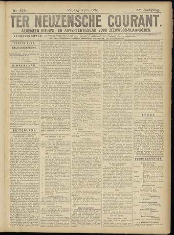 Ter Neuzensche Courant. Algemeen Nieuws- en Advertentieblad voor Zeeuwsch-Vlaanderen / Neuzensche Courant ... (idem) / (Algemeen) nieuws en advertentieblad voor Zeeuwsch-Vlaanderen 1927-07-08