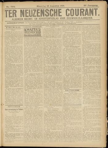 Ter Neuzensche Courant. Algemeen Nieuws- en Advertentieblad voor Zeeuwsch-Vlaanderen / Neuzensche Courant ... (idem) / (Algemeen) nieuws en advertentieblad voor Zeeuwsch-Vlaanderen 1926-08-16