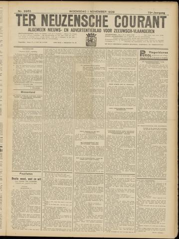 Ter Neuzensche Courant. Algemeen Nieuws- en Advertentieblad voor Zeeuwsch-Vlaanderen / Neuzensche Courant ... (idem) / (Algemeen) nieuws en advertentieblad voor Zeeuwsch-Vlaanderen 1939-11-01