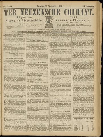 Ter Neuzensche Courant. Algemeen Nieuws- en Advertentieblad voor Zeeuwsch-Vlaanderen / Neuzensche Courant ... (idem) / (Algemeen) nieuws en advertentieblad voor Zeeuwsch-Vlaanderen 1905-11-25