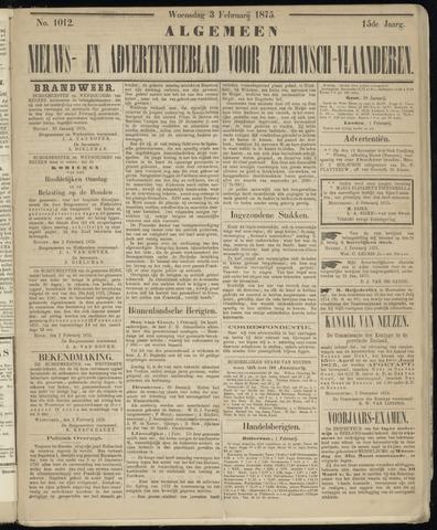 Ter Neuzensche Courant. Algemeen Nieuws- en Advertentieblad voor Zeeuwsch-Vlaanderen / Neuzensche Courant ... (idem) / (Algemeen) nieuws en advertentieblad voor Zeeuwsch-Vlaanderen 1875-02-03