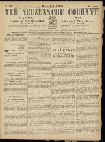 Ter Neuzensche Courant. Algemeen Nieuws- en Advertentieblad voor Zeeuwsch-Vlaanderen / Neuzensche Courant ... (idem) / (Algemeen) nieuws en advertentieblad voor Zeeuwsch-Vlaanderen 1900-04-03