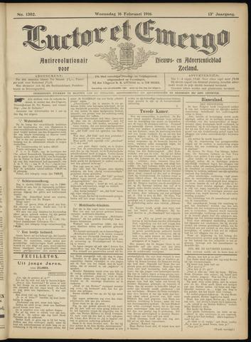 Luctor et Emergo. Antirevolutionair nieuws- en advertentieblad voor Zeeland / Zeeuwsch-Vlaanderen. Orgaan ter verspreiding van de christelijke beginselen in Zeeuwsch-Vlaanderen 1916-02-16