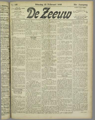 De Zeeuw. Christelijk-historisch nieuwsblad voor Zeeland 1921-02-15