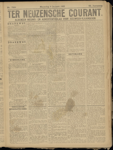 Ter Neuzensche Courant. Algemeen Nieuws- en Advertentieblad voor Zeeuwsch-Vlaanderen / Neuzensche Courant ... (idem) / (Algemeen) nieuws en advertentieblad voor Zeeuwsch-Vlaanderen 1923-01-08