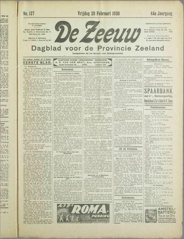De Zeeuw. Christelijk-historisch nieuwsblad voor Zeeland 1930-02-28