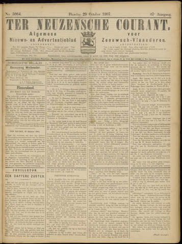Ter Neuzensche Courant. Algemeen Nieuws- en Advertentieblad voor Zeeuwsch-Vlaanderen / Neuzensche Courant ... (idem) / (Algemeen) nieuws en advertentieblad voor Zeeuwsch-Vlaanderen 1907-10-29