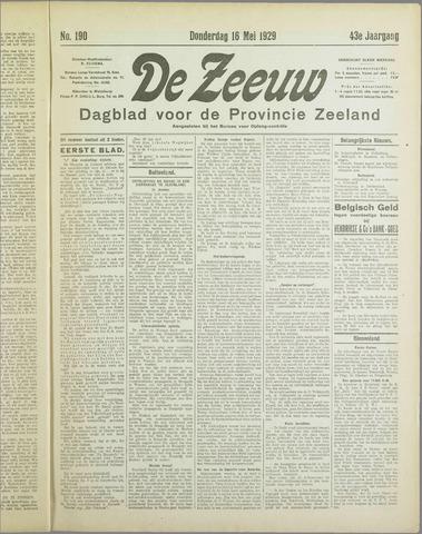 De Zeeuw. Christelijk-historisch nieuwsblad voor Zeeland 1929-05-16