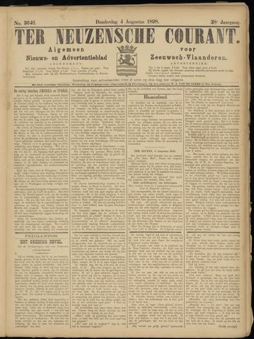 Ter Neuzensche Courant. Algemeen Nieuws- en Advertentieblad voor Zeeuwsch-Vlaanderen / Neuzensche Courant ... (idem) / (Algemeen) nieuws en advertentieblad voor Zeeuwsch-Vlaanderen 1898-08-04