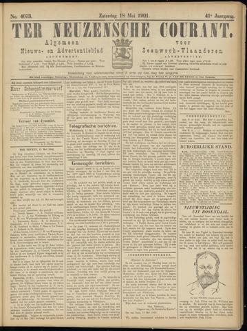 Ter Neuzensche Courant. Algemeen Nieuws- en Advertentieblad voor Zeeuwsch-Vlaanderen / Neuzensche Courant ... (idem) / (Algemeen) nieuws en advertentieblad voor Zeeuwsch-Vlaanderen 1901-05-18