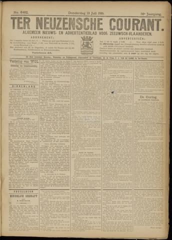 Ter Neuzensche Courant. Algemeen Nieuws- en Advertentieblad voor Zeeuwsch-Vlaanderen / Neuzensche Courant ... (idem) / (Algemeen) nieuws en advertentieblad voor Zeeuwsch-Vlaanderen 1916-07-13