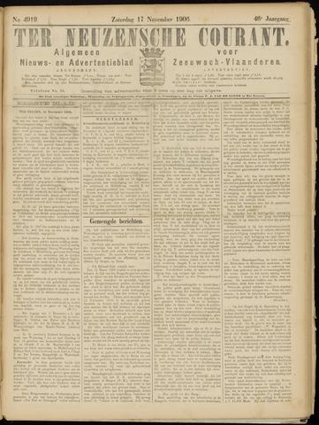 Ter Neuzensche Courant. Algemeen Nieuws- en Advertentieblad voor Zeeuwsch-Vlaanderen / Neuzensche Courant ... (idem) / (Algemeen) nieuws en advertentieblad voor Zeeuwsch-Vlaanderen 1906-11-17