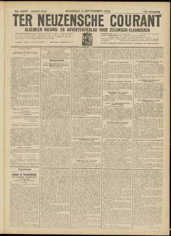 Ter Neuzensche Courant. Algemeen Nieuws- en Advertentieblad voor Zeeuwsch-Vlaanderen / Neuzensche Courant ... (idem) / (Algemeen) nieuws en advertentieblad voor Zeeuwsch-Vlaanderen 1939-09-04
