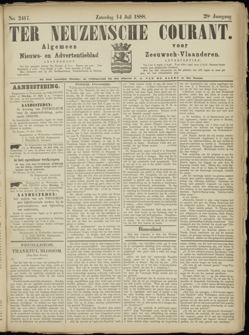 Ter Neuzensche Courant. Algemeen Nieuws- en Advertentieblad voor Zeeuwsch-Vlaanderen / Neuzensche Courant ... (idem) / (Algemeen) nieuws en advertentieblad voor Zeeuwsch-Vlaanderen 1888-07-14