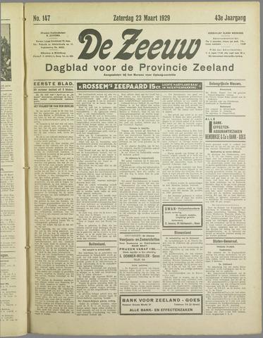 De Zeeuw. Christelijk-historisch nieuwsblad voor Zeeland 1929-03-23