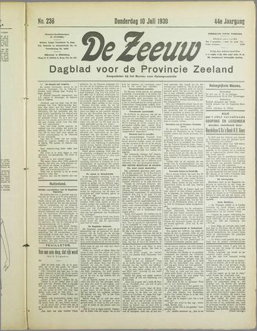De Zeeuw. Christelijk-historisch nieuwsblad voor Zeeland 1930-07-10