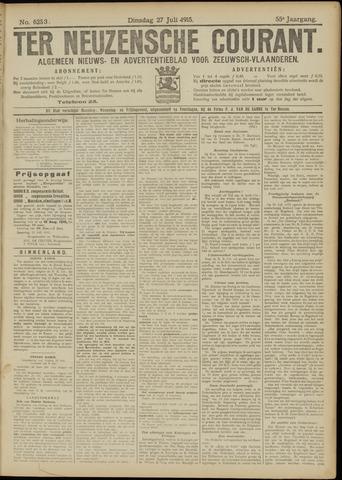 Ter Neuzensche Courant. Algemeen Nieuws- en Advertentieblad voor Zeeuwsch-Vlaanderen / Neuzensche Courant ... (idem) / (Algemeen) nieuws en advertentieblad voor Zeeuwsch-Vlaanderen 1915-07-27