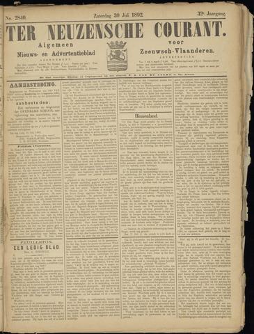 Ter Neuzensche Courant. Algemeen Nieuws- en Advertentieblad voor Zeeuwsch-Vlaanderen / Neuzensche Courant ... (idem) / (Algemeen) nieuws en advertentieblad voor Zeeuwsch-Vlaanderen 1892-07-30