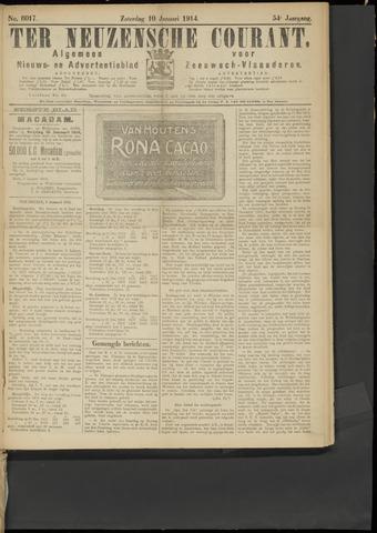 Ter Neuzensche Courant. Algemeen Nieuws- en Advertentieblad voor Zeeuwsch-Vlaanderen / Neuzensche Courant ... (idem) / (Algemeen) nieuws en advertentieblad voor Zeeuwsch-Vlaanderen 1914-01-10