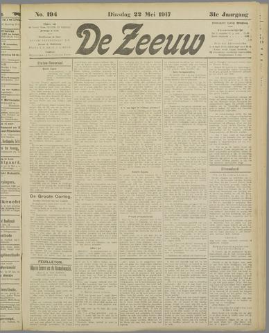 De Zeeuw. Christelijk-historisch nieuwsblad voor Zeeland 1917-05-22