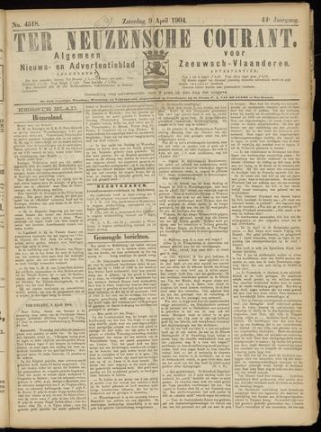 Ter Neuzensche Courant. Algemeen Nieuws- en Advertentieblad voor Zeeuwsch-Vlaanderen / Neuzensche Courant ... (idem) / (Algemeen) nieuws en advertentieblad voor Zeeuwsch-Vlaanderen 1904-04-09